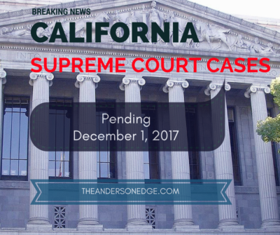 California Supreme Court Cases (Insurance) Pending December 2017