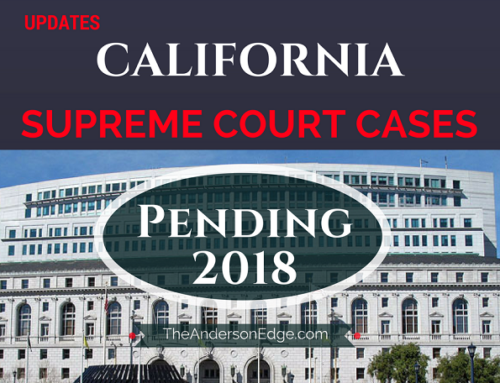 California Supreme Court Cases (Insurance) Pending 2018
