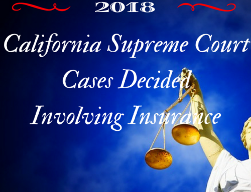 California Supreme Court Cases Decided 2018 Involving Insurance