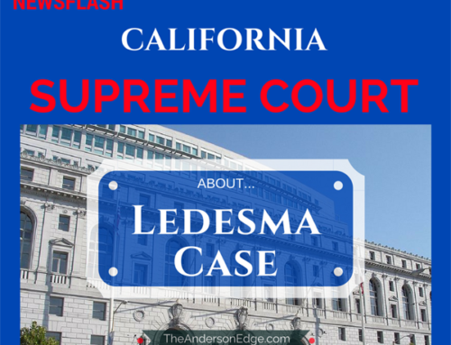 Newsflash: California Supreme Court Ledesma Case. Intentional Act – Negligent Hiring – When is it an Occurrence?
