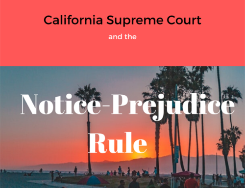 California Supreme Court Notice-Prejudice Rule