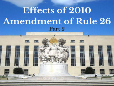 2010 Amendment of Rule 26
